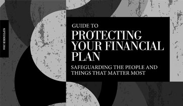Protecting your Financial Plan